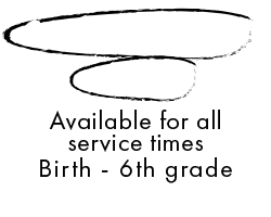 Cottonwood Kids available for all service times birth through 6th grade