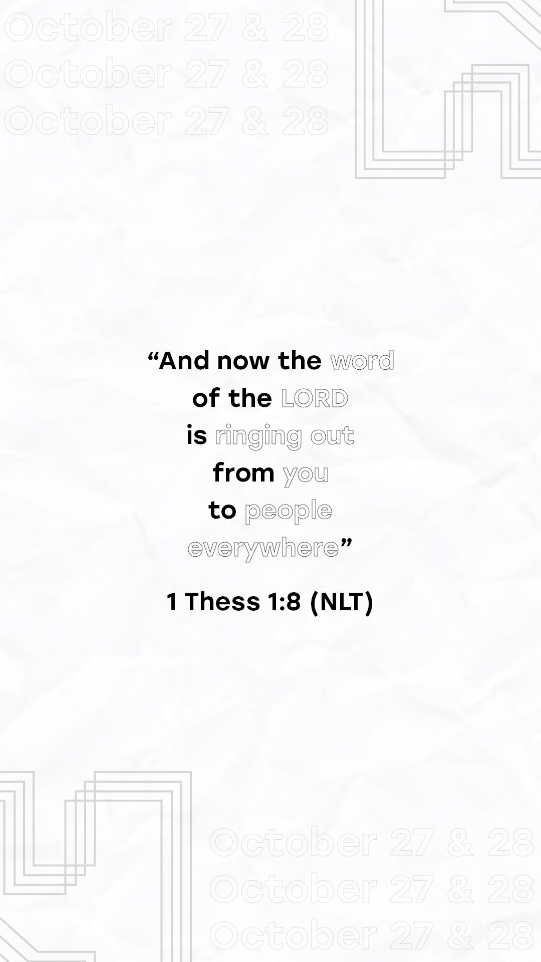 1 thess 1:8 (NLT)