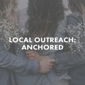 Local Outreach Anchored