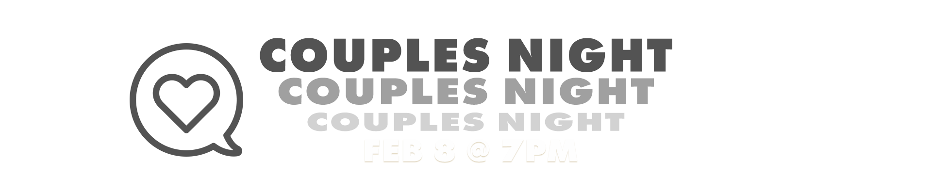 Couples Night February 8 at 7pm