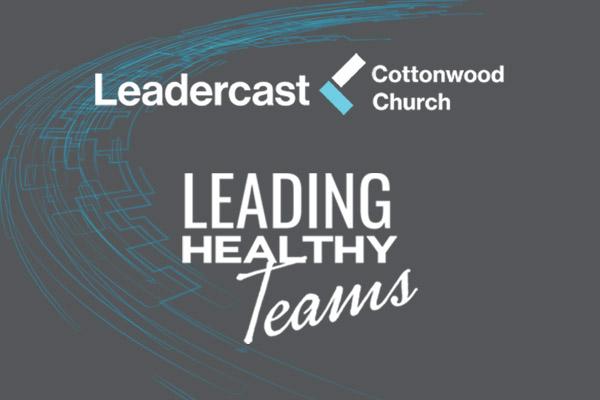 Leadercast, leading healthy teams