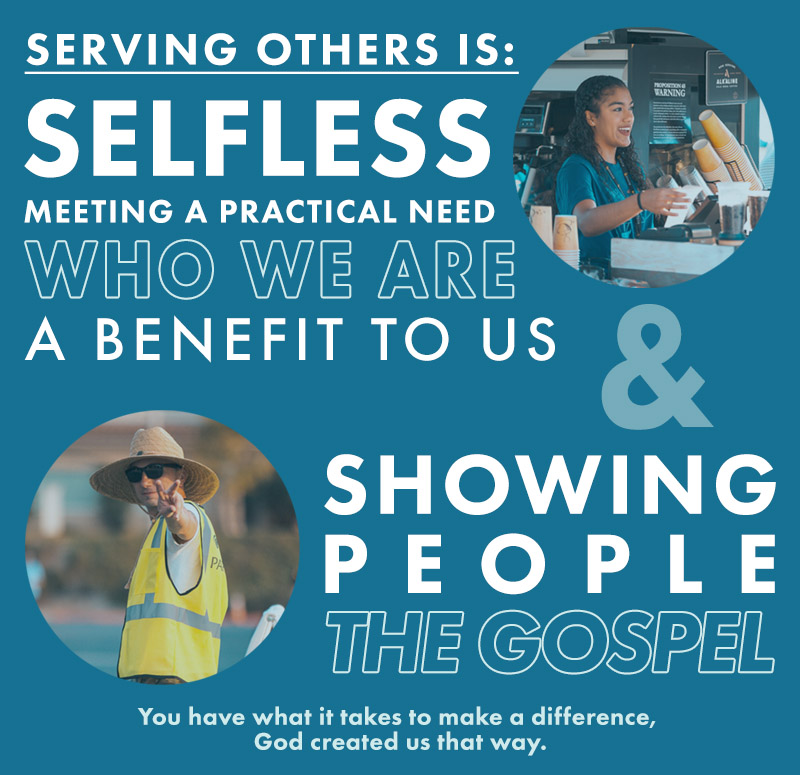 Serving others is: Selfless, meeting a practical need, who we are, a benefit to us and showing people the gospel. You have what it takes to make a difference, God created us that way.