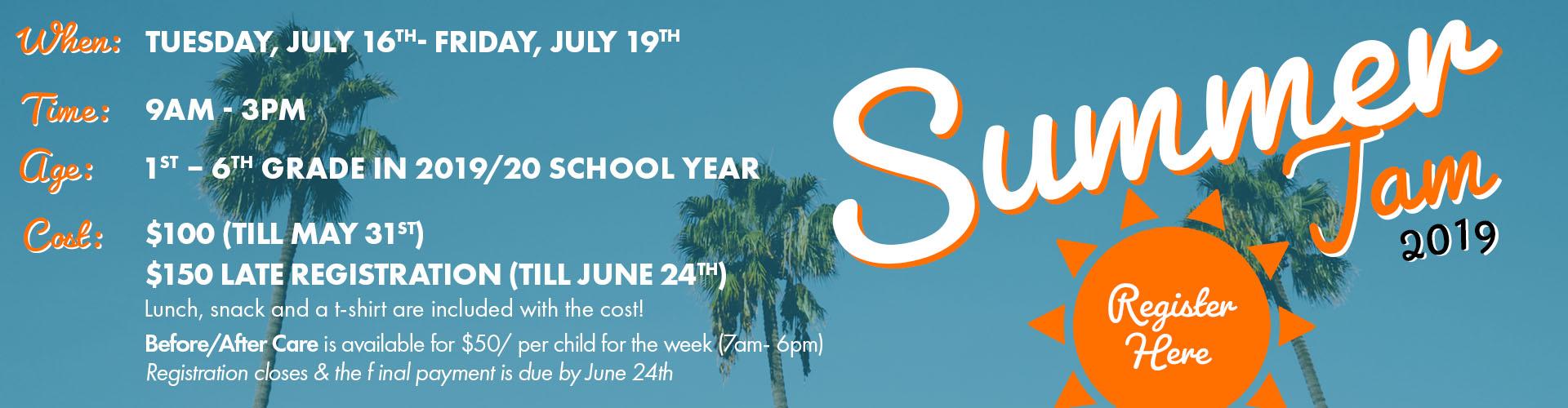 Click here to register for Summer Jam